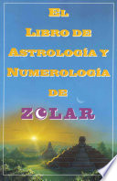 El Libro De Astrologoa Y Numerologoa De Zolar  Zolar s Book of Dreams  Numbers