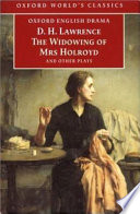 The Widowing of Mrs. Holroyd and Other Plays