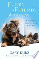 Furry Friends Forevermore  A Heavenly Reunion with Your Pet