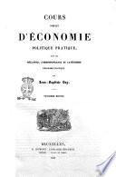 Cours complet d'economie politique pratique, suivi des mélanges, correspondance et catéchisme d'economie politique par Jean-Baptiste Say