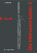 Die Instrumentation / Das Fagott