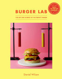 The Burger Lab