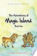 The Adventures of Magic Island   Book One