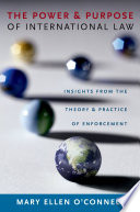 The Power and Purpose of International Law