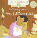 The Untidy House of Mrs. Tittlemouse