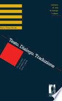Testo  Dialogo  Traduzione  Per una analisi del tedesco tra codici e variet