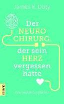 Der Neurochirurg, der sein Herz vergessen hatte