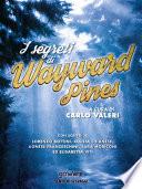 I segreti di Wayward Pines