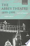 The Abbey Theatre  1899 1999
