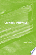 Gramsci's Pathways