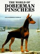 The World of Doberman Pinschers