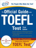 The Official Guide To The TOEFL IBT, Third Edition : all-new interior design for easier access...