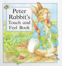 Peter Rabbit's Touch and Feel Book