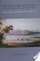 Trade and Society in the Straits of Melaka