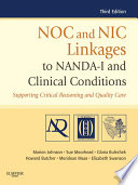 NOC And NIC Linkages To NANDA-I And Clinical Conditions - E-Book : university of iowa, noc and nic linkages to...