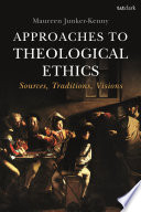 Approaches To Theological Ethics