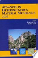 Advances in Heterogeneous Material Mechanics 2008