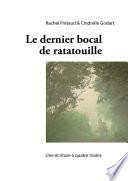 Le denier bocal de Ratatouille