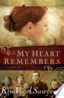 My Heart Remembers  My Heart Remembers Book  1