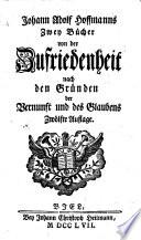 Johann Adolf Hoffmanns zwey B  cher von der Zufriedenheit