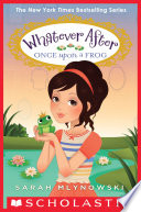 download ebook once upon a frog (whatever after #8) pdf epub