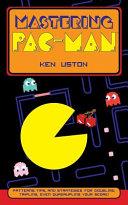 Mastering Pac Man