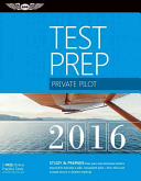 Private Pilot Test Prep  Study   Prepare  Pass Your Test and Know What Is Essential to Become a Safe  Competent Pilot    From the Most Trusted