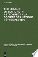 Société Des Nations, Rétrospective