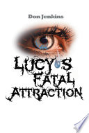Lucy   S Fatal Attraction