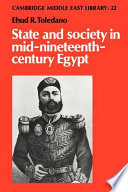 State and Society in Mid Nineteenth Century Egypt