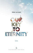 Our Key To Eternity