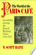 The World of the Paris Caf