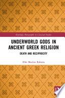 Underworld Gods In Ancient Greek Religion
