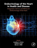 Endocrinology Of The Heart In Health And Disease : and molecular endocrinology of the heart
