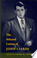 The selected letters of John Ciardi