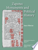 Zapotec Monuments And Political History
