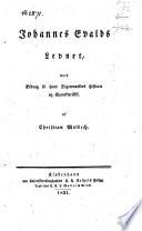 Johannes Evalds Levnet  med Bidrag til hans Digterv  rkers Historie og Charakteristik