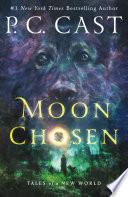 Moon Chosen by P. C. Cast