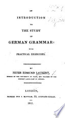 An Introduction to the Study of German Grammar  with practical exercises