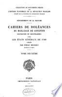 Departement de la Manche  Cahiers de doleances du bailliage de Contentin  coutances et secondaires  pour les Etats generaux de 1789  pub  par Emile Bridrey