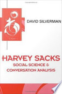 Harvey Sacks   Social Science and Conversation Analysis