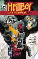 Hellboy and the B P R D   1954  The Unreasoning Beast
