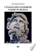 I Viaggi ed i Luoghi di Ulisse in Sicilia