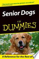 Senior Dogs For Dummies