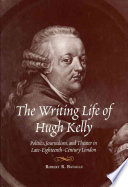 The Writing Life of Hugh Kelly