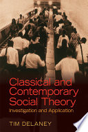Classical and Contemporary Social Theory