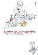 Bananen Cola Zeitgeschichte Oliver Rathkolb Und Das Lange 20 Jahrhundert book