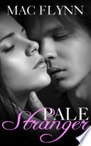 Pale Stranger  New Adult Romance  PALE Series