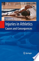 Injuries in Athletics  Causes and Consequences