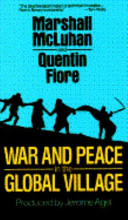 War and Peace in the Global Village
